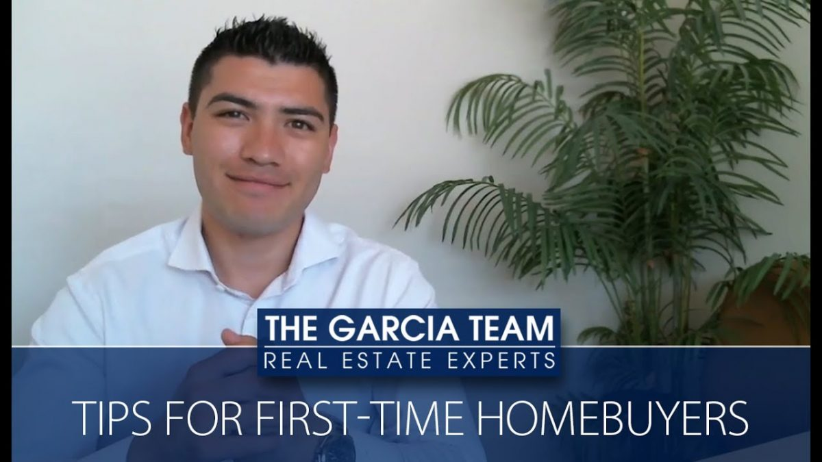 California Real Estate Agent: Tips for first-time homebuyers