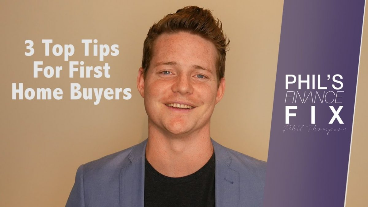 3 Tips For First Home Buyers