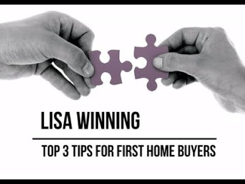 Top 3 tips for first home buyers