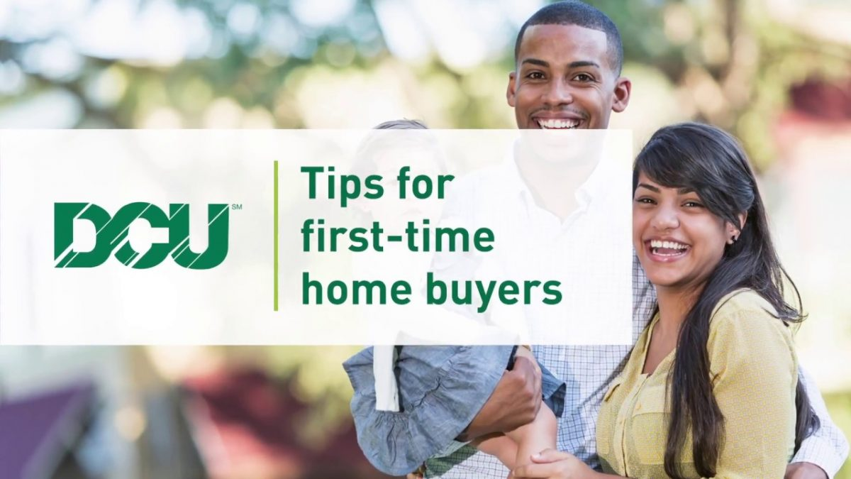 DCU – Digital Federal Credit Union – Tips For First Time Home Buyers