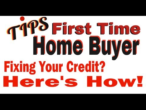 First Time Home Buyer Tips Maryland | Fixing Your Credit