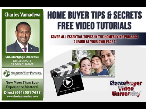 California First Time Home Buyer Tips On Video – Free Tutorials